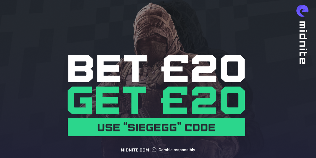 Bet 20, get 20. Use 'SiegeGG' Code at Midnite.com